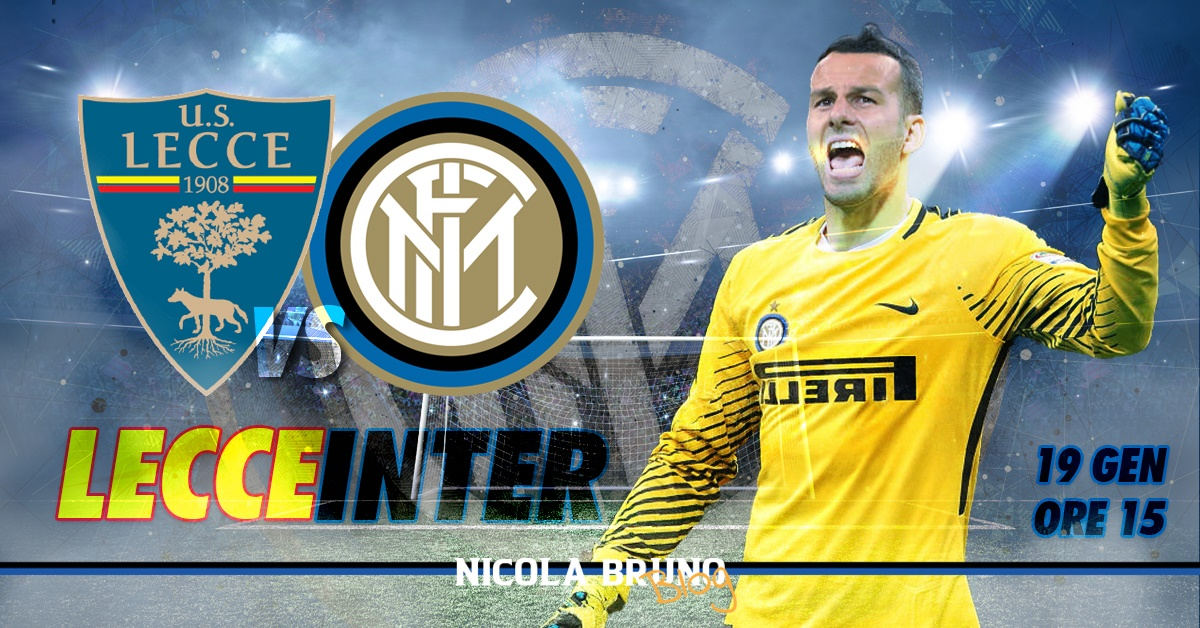 Lecce - Inter: al giro di boa per non mollare!